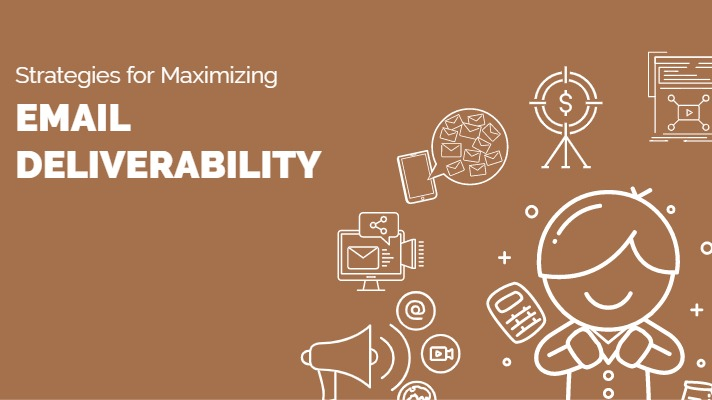 Strategies To Maximize Email Deliverability 2019